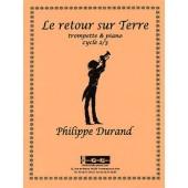 DURAND P. LE RETOUR SUR TERRE TROMPETTE