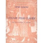 DUMONT H. L'OEUVRE POUR CLAVIER