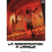 CAROL H. LA REGISTRATION DE L'ORGUE