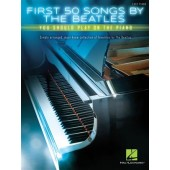 FIRST 50 SONGS BY THE BEATLES YOU SHOUD PLAY FOR SOLO PIANO