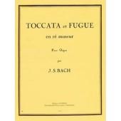 BACH J.S. TOCCATA ET FUGUE RE MINEUR ORGUE