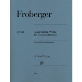 FROBERGER  J.J. OEUVRES CHOISIES POUR INSTRUMENT A CLAVIER