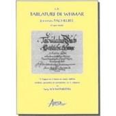 SCHWENKEDEL S. LA TABLATURE DE WEIMAR JOHANN PACHELBEL ET SON ECOLE ORGUE