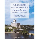 ORGAN MUSIC FROM THE BALTIC STATES VOL 2 ESTONIE ORGUE