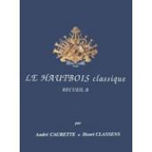 CAURETTE A./CLASSENS H. LE HAUTBOIS CLASSIQUE VOL B