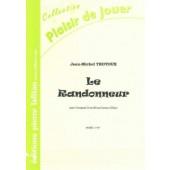 TROTOUX J.M. LE RANDONNEUR TROMPETTE