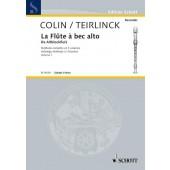 COLIN / TIERLINCK LA FLUTE A BEC ALTO VOL 1