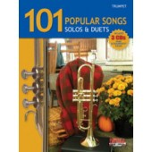 101 POPULAR SONGS SOLOS & DUETS TROMPETTES
