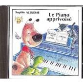ALLERME S. CD LA PIANO APPRIVOISE VOL 1