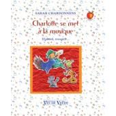 CHARDONNENS-LEHMANN S. CHARLOTTE SE MET A LA MUSIQUE