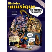 SADLER M./LEMERY D./SADLER B. HISTOIRE DE LA MUSIQUE EN BANDES DESSINEES