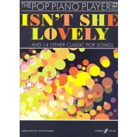 THE POP PIANO PLAYER: ISN'T SHE LOVELY PIANO