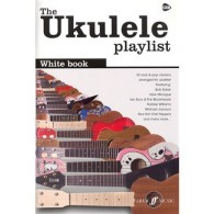 THE UKULELE PLAYLIST: WHITE BOOK