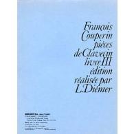 COUPERIN F. PIECES DE CLAVECIN LIVRE III CLAVECIN