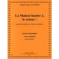 JOUBERT C.H. LA MAISON HANTEE 2 LE RETOUR 4 VIOLONS