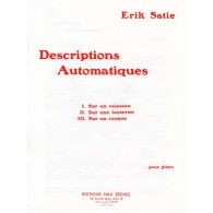 SATIE E. DESCRIPTIONS AUTOMATIQUES PIANO