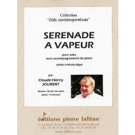 JOUBERT C.H. SERENADE A VAPEUR TUBA