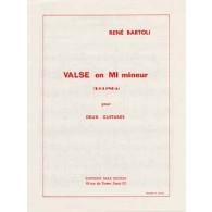 BARTOLI R. VALSE EN MI MINEUR GUITARES
