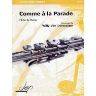VAN DORSSELAER W. COMME A LA PARADE FLUTE