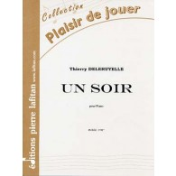 DELERUYELLE T. UN SOIR PIANO