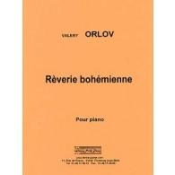 ORLOV V. REVERIE BOHEMIENNE PIANO