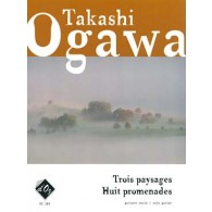 OGAWA T. 3 PAYSAGES 8 PROMENADES GUITARE