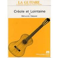 VASQUEZ E. CREOLE ET LOINTAINE GUITARE