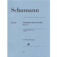 SCHUMANN R. OEUVRES COMPLETES VOL 5 PIANO