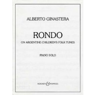 GINASTERA A. RONDO ON ARGENTINE CHILDREN'S FOLK TUNES PIANO
