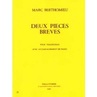 BERTHOMIEU M. 2 PIECES BREVES VIOLONCELLE PIANO