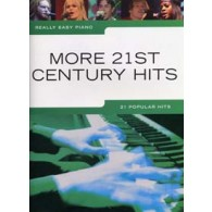 REALLY EASY PIANO MORE 21ST CENTURY HITS