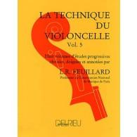 FEUILLARD L.R. TECHNIQUE DU VIOLONCELLE VOL 5