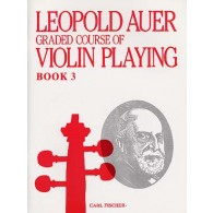 AUER L. GRADED COURSE OF VIOLIN PLAYING BOOK 3