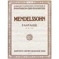 MENDELSSOHN F. FANTAISIE OP 28 1RE PARTIE PIANO