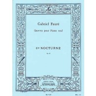 FAURE G. NOCTURNE N°6 OP 63 PIANO