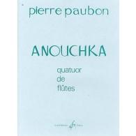 PAUBON P. ANOUCHKA QUATUOR DE FLUTES