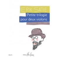 SATIE E. PETITE TRILOGIE 2 VIOLONS
