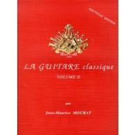 MOURAT J.M. LA GUITARE CLASSIQUE VOL D