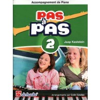 KASTELEIN J. PAS A PAS VOL 2 ACCOMPAGNEMENT PIANO