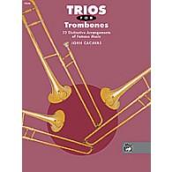 CACAVAS J. TRIOS FOR TROMBONES