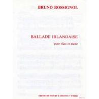 ROSSIGNOL B. BALLADE IRLANDAISE FLUTE