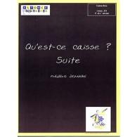 JEANNIN F. QU'EST-CE CAISSE ? SUITE CAISSE CLAIRE