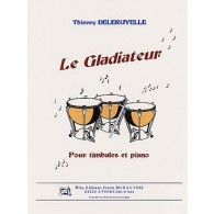 DELERUYELLE T. LE GLADIATEUR TIMBALES