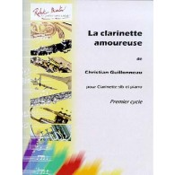 GUILLONNEAU C. LA CLARINETTE AMOUREUSE CLARINETTE