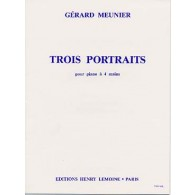 MEUNIER G. TROIS PORTAITS PIANO 4 MAINS