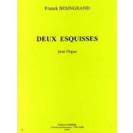 BESINGRAND F. DEUX ESQUISSES ORGUE