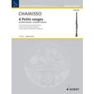 CHAMISSO O. PETITS SONGES CLARINETTE