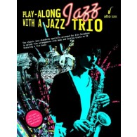 PLAY-ALONG JAZZ WITH A JAZZ TRIO SAXO ALTO
