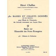 CHALLAN H. 380 BASSES ET CHANTS DONNES VOL 09B