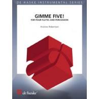 ROBERTSON A. GIMME FIVE FLUTES